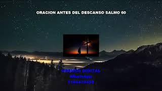 Download ORACIÓN ANTES DEL DESCANSO SALMO 60 Video