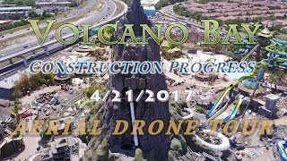 Download Volcano Bay Construction Progress - 4/21/17 - Aerial Tour [4k] Video