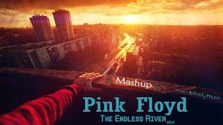 Download Pink Floyd - The Endless River || Mashup || Video