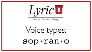 Download LyricU Presents - Voice types: Soprano Video