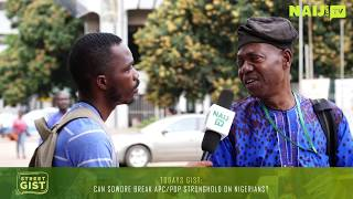 Download Can Sowore Break APC/PDP Stronghold on Nigerians? 2019 Election - Nigeria Street Gist | Naij TV Video