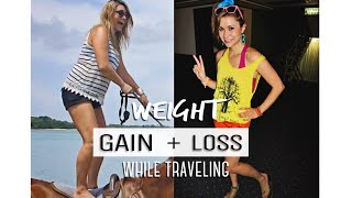 Download WEIGHT GAIN vs LOSS while traveling Video