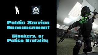 Download Payday 2 - PSA: Cloakers, or Police Brutality Video