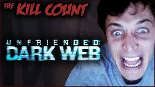 Download Unfriended: Dark Web (2018) KILL COUNT Video