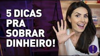 Download COMO SOBRAR DINHEIRO: 5 super dicas que funcionam Video