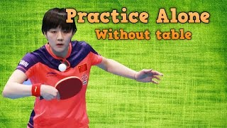 Download Practice Table Tennis Drills Alone: Without the table Video