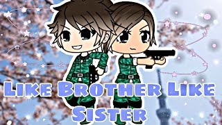 Download Like Brother Like Sister (read description) // A Gacha Life Mini Movie by ChelseaDaPotato Video