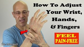 Download How to Adjust Your Wrist, Hand, & Fingers and Become Pain Free - Dr Mandell, DC Video