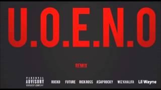 Download Rocko - U.O.E.N.O. (Remix Pt 4) feat. Lil Wayne, Rick Ross, 2Chainz, Future & More Video