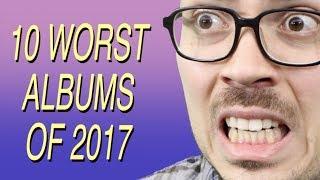 Download 10 Worst Albums of 2017 Video