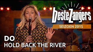 Download Do - Hold back the river | Beste Zangers 2015 Video