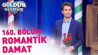 Download Güldür Güldür Show 160. Bölüm | Romantik Damat Video