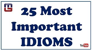 Download 25 MOST IMPORTANT IDIOMS | ENGLISH | SBI PO , SSC , IBPS & ALL COMPETITIVE EXAMS Video