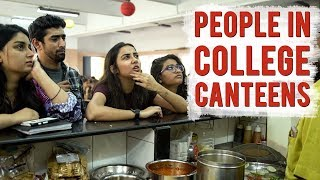 Download Types of People In A College Canteen | MostlySane Video