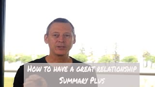 Download How To Have A Great Relationship Part 9 Summary Plus Video