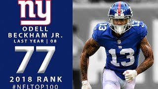 Download #77: Odell Beckham Jr. (WR, Giants)   Top 100 Players of 2018   NFL Video