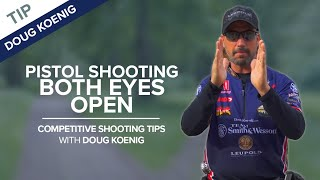 Download Pistol Shooting with Both Eyes Open - Competitive Shooting Tips with Doug Koenig Video