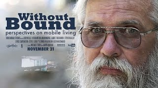Download Without Bound - Perspectives on Mobile Living (Documentary) Video