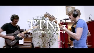 Download TTNG - Whatever, Whenever (Milktime Session) Video