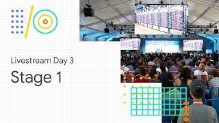 Download Livestream Day 3: Stage 1 (Google I/O '18) Video