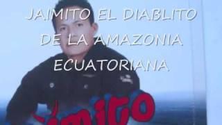 Download JAIMITO EL DIABLITO DE LA AMAZONIA.wmv Video