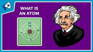 Download What is an atom and how do we know? Video