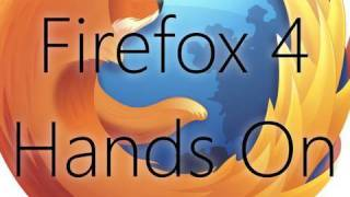 Download Firefox 4 Beta Hands On Video