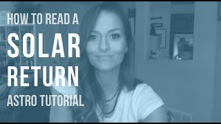 Download ASTRO TUTORIAL: How to Read a Solar Return Chart Video