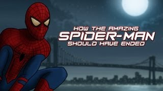 Download How The Amazing Spider-Man Should Have Ended Video