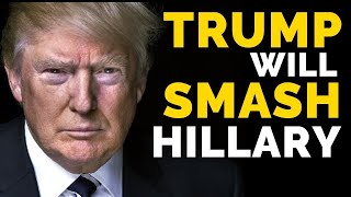 Download Why Trump Will SMASH Hillary Video