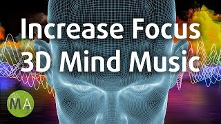 Download Increase Focus Study Music, Focuses Attention in Front of You, 3D Mind Music ✪995 Video