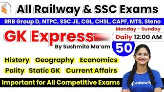 Download 12:00 AM - All Railway & SSC Exams | GK by Sushmita Ma'am | Important GK Questions (Day-50) Video