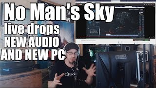 Download No Man's Sky! Live drops, new audio, new PC! MY AUDIO MESSED UP IN THIS VIDEO Video