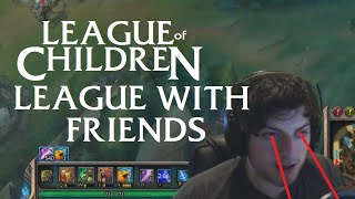 Download League Of Children: LEAGUE WITH FRIENDS (RE-UPLOAD) Video