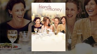 Download Friends With Money Video