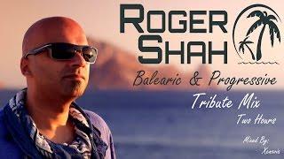 Download Roger Shah - Balearic & Progressive Tribute Mix (Two Hours) [HQ/HD 1080p] Video