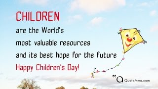 Download Happy Children's Day Quotes and Sayings| High Quality| QuoteAmo Video