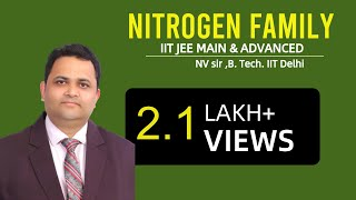 Download NITROGEN FAMILY-01 by NV Sir (B. Tech. IIT Delhi) | IIT JEE MAIN + ADVANCED | AIPMT | CHEMISTRY Video