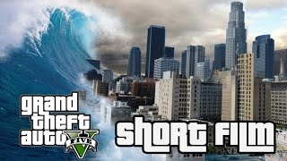 Download The End of Los Santos - Tsunami Short Film GTA V PC Apocalypse Cinematic HD Video