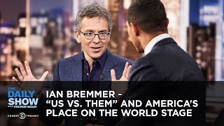 Download Ian Bremmer - ″Us vs. Them″ and America's Place on the World Stage | The Daily Show Video