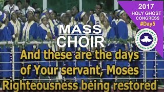 Download RCCG Mass Choir Powerful Ministration @ 2017 HOLY GHOST CONGRESS #Day5 Video
