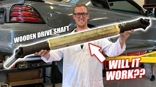 Download We Built a WOODEN Drive Shaft! Will It Survive a Clutch Drop?? (VERY SKETCHY) Video