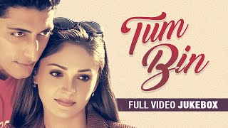 Download ″Tum Bin″ Full Video Songs (Jukebox) | Priyanshu Chatterjee, Sandali Sinha | T-Series Video