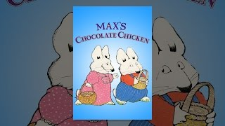 Download Max's Chocolate Chicken Video