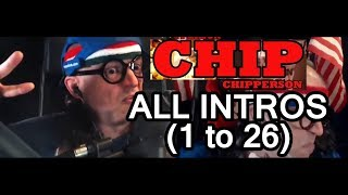 Download ALL Chip Chipperson Podacast Intros (w/ Timestamps) Video