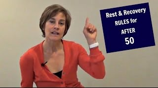Download Rest and Recovery Rules For After 50 Exercise Video