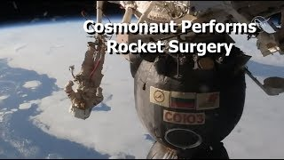 Download Cosmonaut Performs Rocket Surgery, While Spacewalking, With a Knife. Video