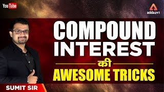Download For All Exams | Compound Interest की Awesome Tricks | Sumit Sir | 12:15 PM Video