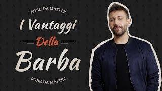 Download I VANTAGGI DI AVERE LA BARBA Video