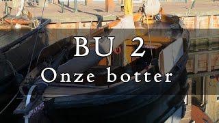 Download BU2, onze botter Video